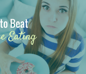 What's Beneath Your Binge; 3 Keys to Disrupt Binge Eating